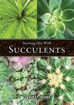Starting Out with Succulents