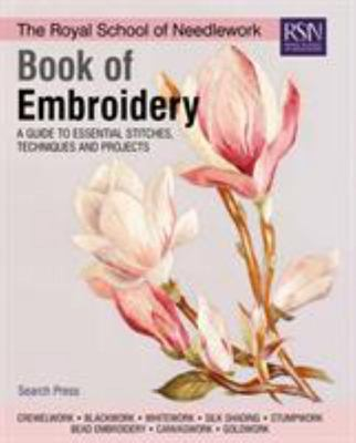 Book of Embroidery - A Guide to Essential Stitches, Techniques and Projects