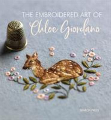 The Embroidered Art of Chloe Giordano
