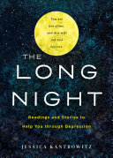 The Long Night - Readings and Stories to Help You Through Depression