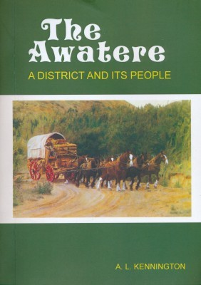 The Awatere - A District and its People