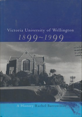 Victoria University of Wellington 1899-1999