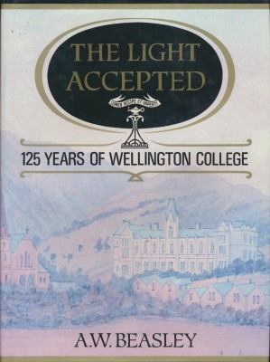 The Light Accepted 125 Years of Wellington College