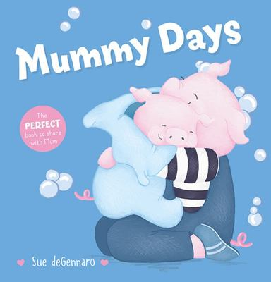 Mummy Days