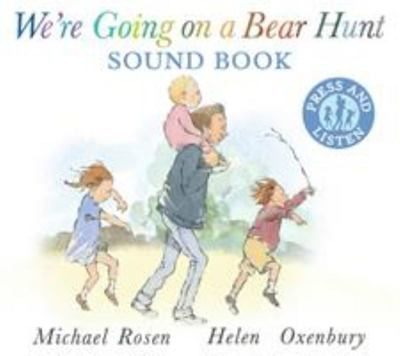 We're Going on a Bear Hunt (Sound Book)
