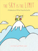 The Sky Is the Limit - A Celebration of All Things You Can Do
