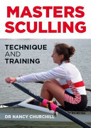 Masters Sculling - Technique and Training