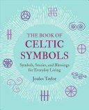 The Book of Celtic Symbols