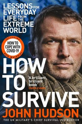 How to Survive - Lessons for Everyday Life from the Extreme World