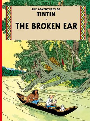 The Broken Ear (Tintin #6)