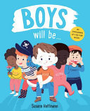 Boys Will Be...