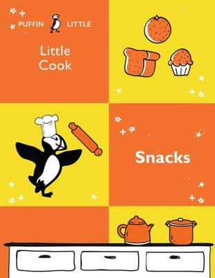Puffin Little Cook: Snacks