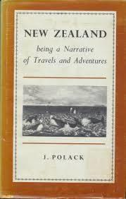 New Zealand being a Narrative of Travels and Adventures vol I & vol II