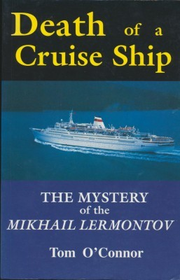 Death of a Cruise Ship The Mystery of the Mikhail Lermontov