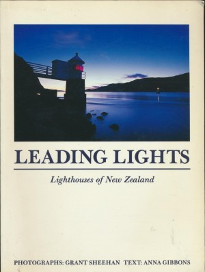 Leading Lights Lighthouses of New Zealand