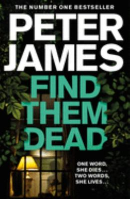 Find Them Dead (#16 Roy Grace)