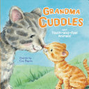 Grandma Cuddles - With Touch-And-Feel Animals!