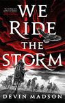 We Ride the Storm (#1 Reborn Empire)