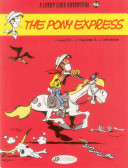 The Pony Express (Lucky Luke #46)