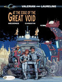 At the Edge of the Great Void (Valerian & Laureline #19)