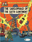 Sarcophagi of the Sixth Continent Part 1 (The Adventures of Blake & Mortimer #9)