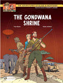 The Gondwana Shrine (The Adventures of Blake & Mortimer #11)