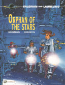 Orphan of the Stars (Valerian & Laureline #17)