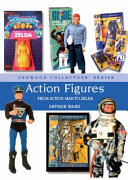 Action Figures - From Action Man to Zelda