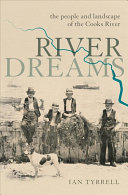 River Dreams: The people and landscape of the Cooks River
