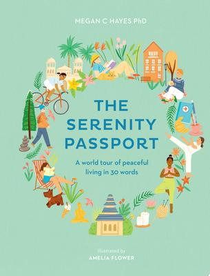 The Serenity Passport: Journey to Calm with 30 Words from Around the World