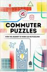 Overworked and Underpuzzled: Commuter Puzzles - Effective Stress Relief for the Journey to Work