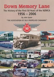Down Memory Lane The History of the First 50 Years of the NZMCA