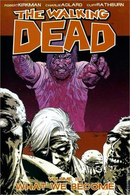 The Walking Dead TP Vol. 10: What We Become
