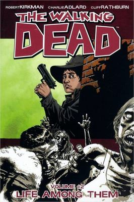 The Walking Dead TP Vol. 12: Life Among Them