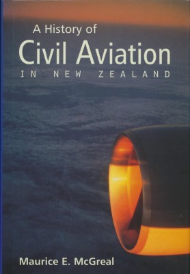 A History of Civil Aviation In New Zealand