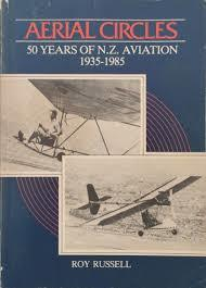 Aerial Circles 50 years of N.Z. Aviation 1935-1985