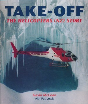 Take-Off Thge Helicopters (NZ) Story