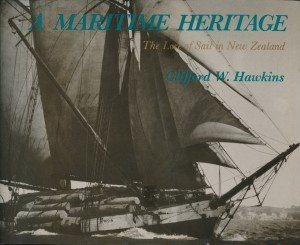 A Maritime Heritage The Lore of Sail in New zealand