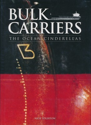 Bulk Carriers The Ocean Cinderellas