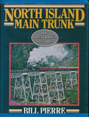 North Island Main Trunk An Illustrated history