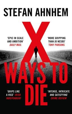 X Ways to Die (Fabian Risk)
