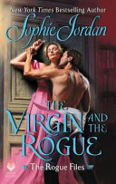 The Virgin and the Rogue (#5 Rogue Files)