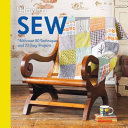 How to Sew - With over 80 Techniques and 20 Easy Projects