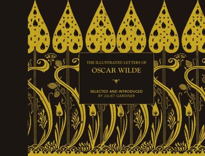 The Illustrated Letters of Oscar Wilde