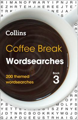 Coffee Break Wordsearches Book 3 - 200 Themed Wordsearches