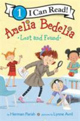 Amelia Bedelia Lost and Found (I Can Read Level 1)