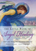 Little Book of Angel Healing