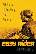 Easy Rider - 50 Years of Looking for America