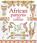 African Patterns to Colour (Usborne)