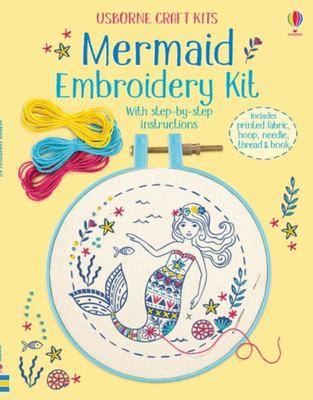 Mermaid Embroidery Kit (Usborne Craft Kits)